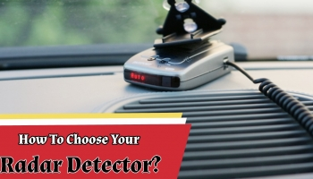 Things Consider While Buying Best Radar Detector -2020